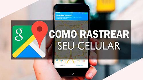 rastrear celular pelo google
