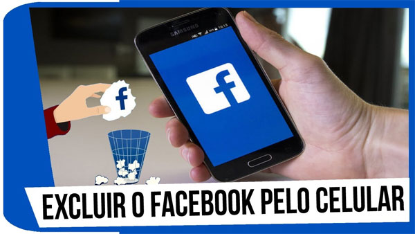 Excluir Facebook pelo celular rápido