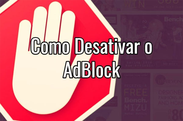 Passo a passo para desativar o AdBlock